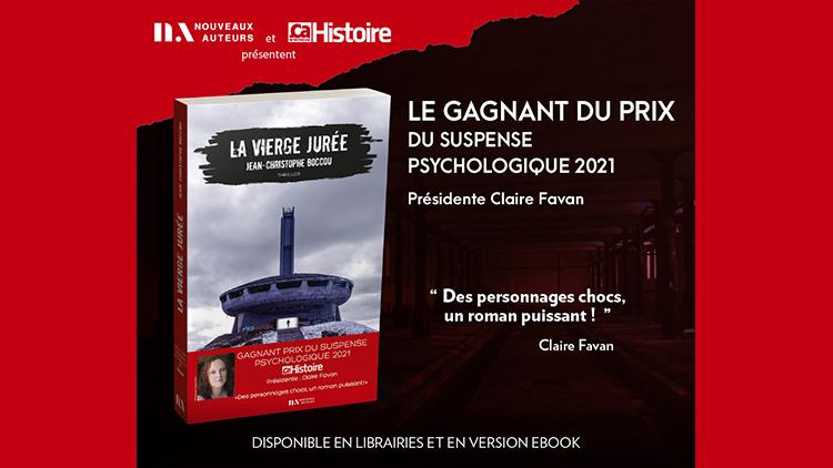 Découvrez le lauréat du prix du Suspense psychologique 2021