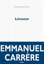 Limonov, d'Emmanuel Carrère.
