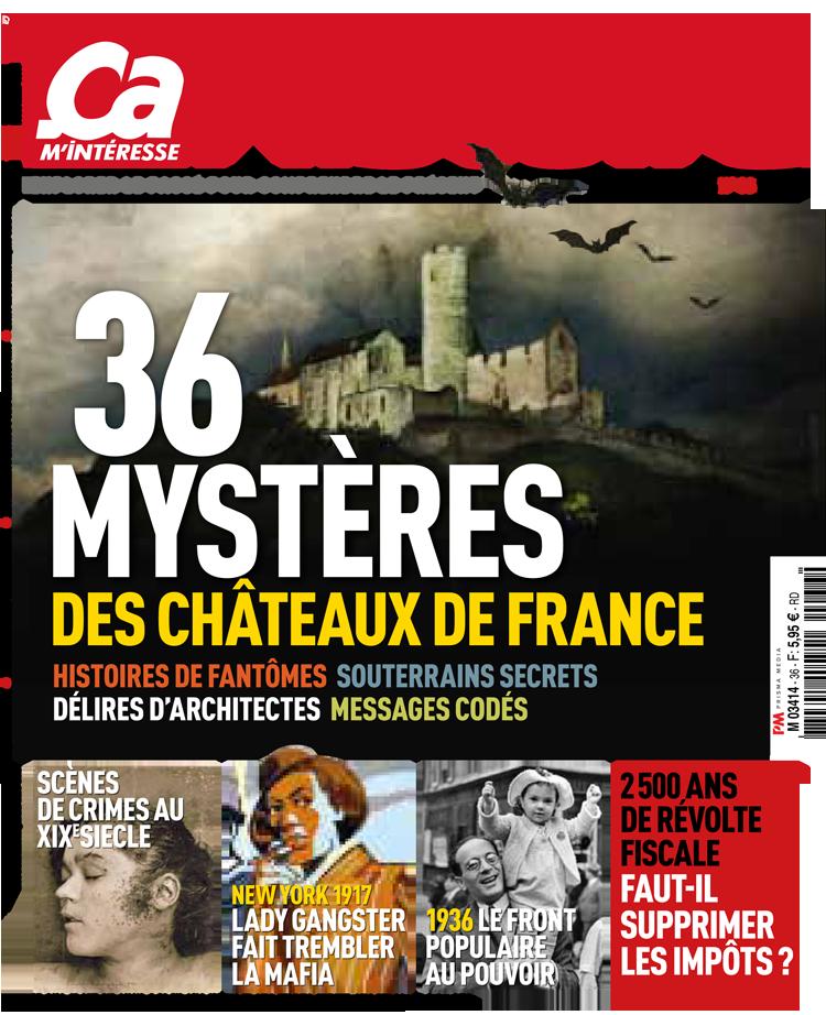 Ça m'intéresse Histoire, Mystères des châteaux